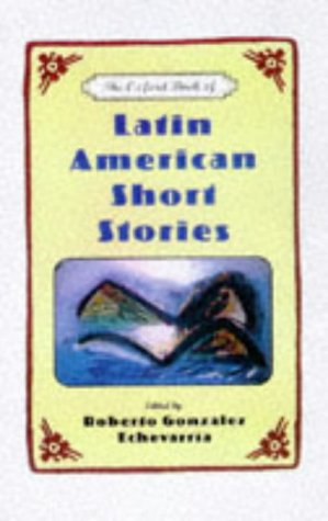 9780195095906: The Oxford Book of Latin American Short Stories