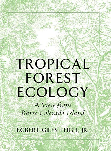 9780195096026: Tropical Forest Ecology: A View from Barro Colorado Island