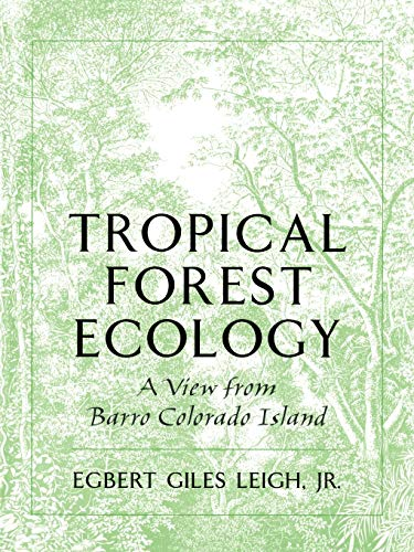 9780195096033: Tropical Forest Ecology: A View from Barro Colorado Island