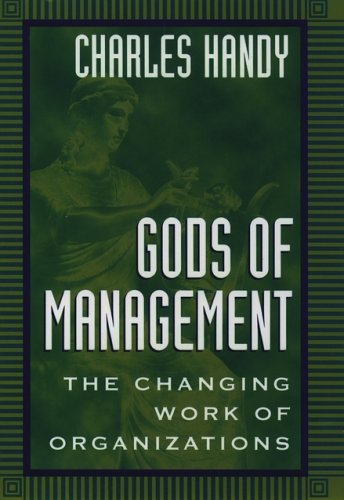 9780195096163: Gods of Management: The Changing Work of Organizations