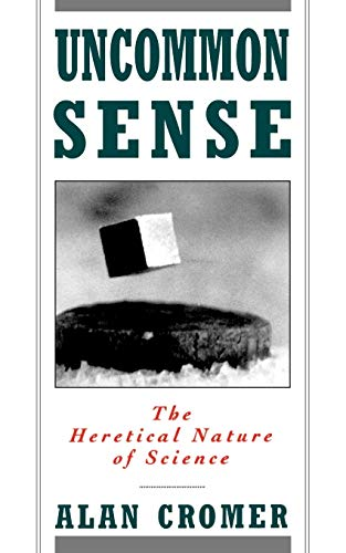 9780195096361: Uncommon Sense: The Heretical Nature of Science