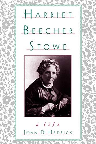 9780195096392: Harriet Beecher Stowe: A Life