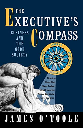 9780195096446: The Executive's Compass: Business and the Good Society