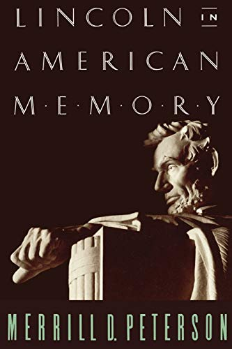 9780195096453: Lincoln in American Memory