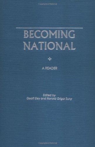 9780195096606: Becoming National: A Reader