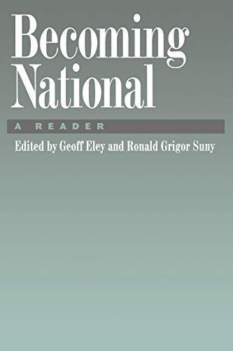 9780195096613: Becoming National: A Reader