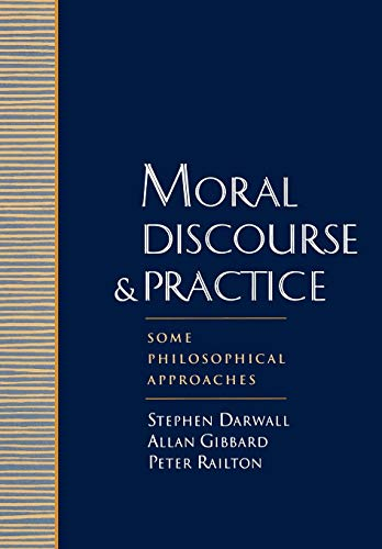 9780195096699: Moral Discourse and Practice: Some Philosophical Approaches