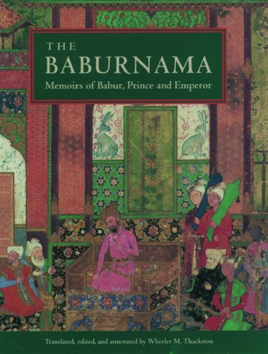 9780195096712: The Baburnama: Memoirs of Babur, Prince and Emperor