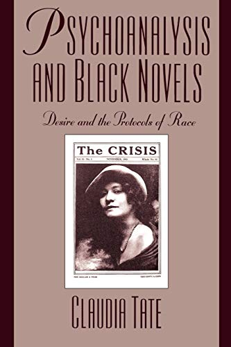 9780195096835: Psychoanalysis and Black Novels: Desire and the Protocols of Race (Race and American Culture)