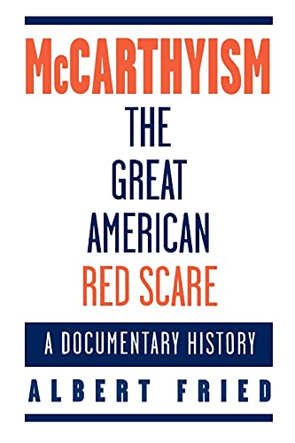 9780195097016: McCarthyism, The Great American Red Scare: A Documentary History