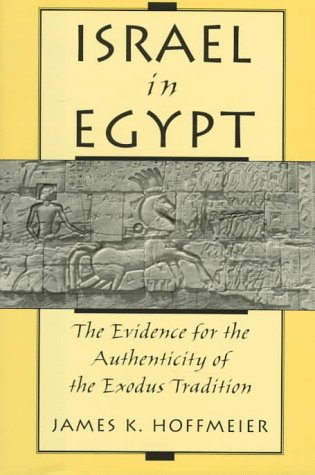 9780195097153: Israel in Egypt: The Evidence for the Authenticity of the Exodus Tradition