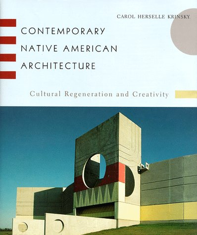 Contemporary Native American Architecture: Krinsky, Carol Herselle