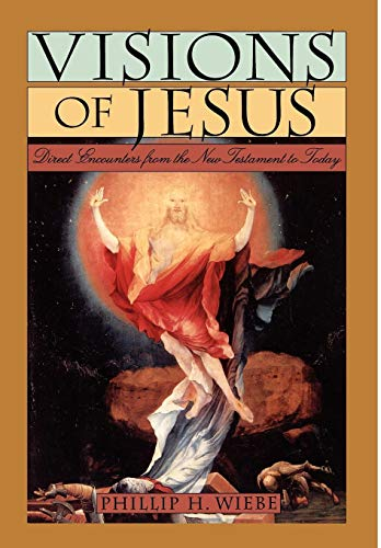 9780195097504: Visions of Jesus: Direct Encounters from the New Testament to Today