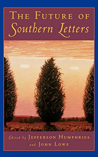 9780195097818: The Future of Southern Letters