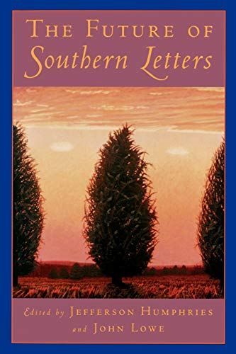 9780195097825: The Future of Southern Letters