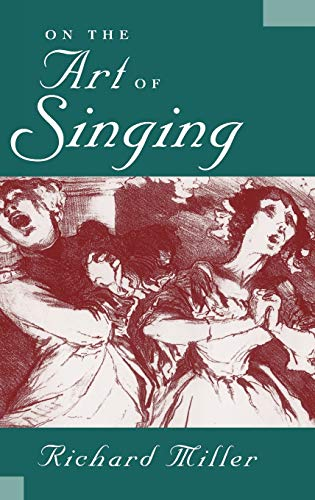 9780195098259: On the Art of Singing