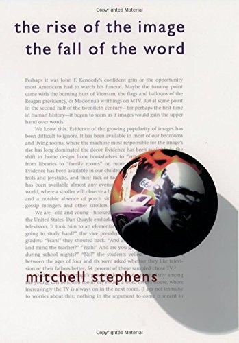9780195098297: The Rise of the Image, the Fall of the Word