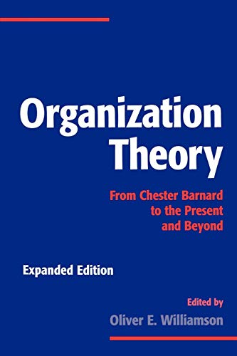 9780195098303: Organization Theory: From Chester Barnard to the Present and Beyond