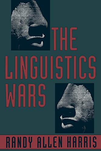 9780195098341: The Linguistics Wars