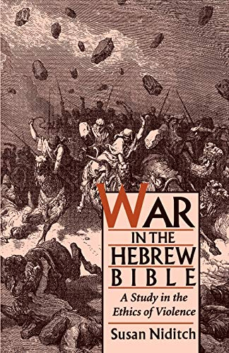 9780195098402: War in the Hebrew Bible: A Study in the Ethics of Violence
