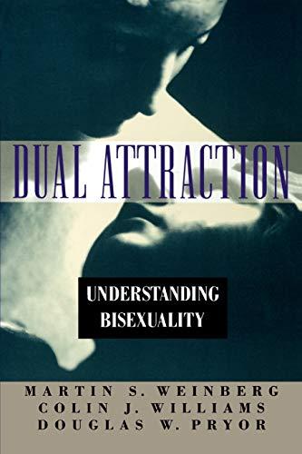 9780195098419: Dual Attraction: Understanding Bisexuality