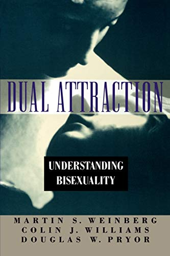 9780195098419: Dual Attraction: Understanding Bisexuality