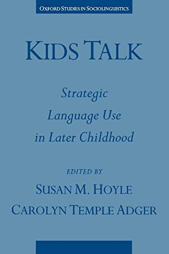 Kids Talk: Strategic Language Use in Later Childhood
