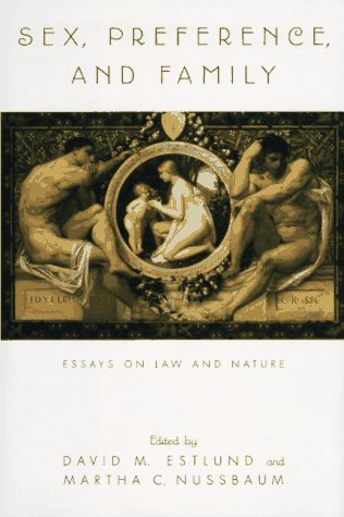 9780195098945: Sex, Preference, and Family: Essays on Law and Nature