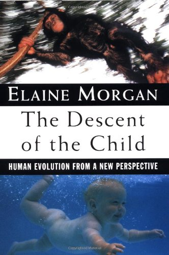 9780195098952: The Descent of the Child: Human Evolution from a New Perspective