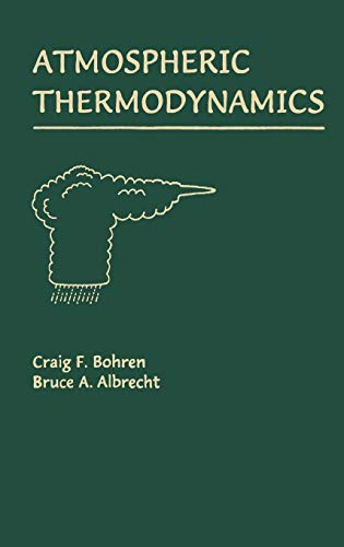 9780195099041: Atmospheric Thermodynamics