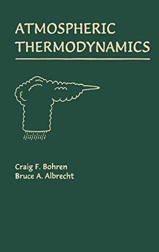 9780195099041: Atmospheric Thermodynamics