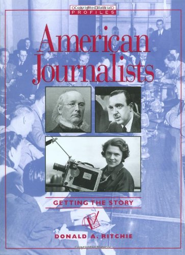 9780195099072: American Journalists: Getting the Story (Oxford Profiles)
