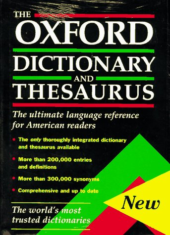 9780195099492: The Oxford Dictionary and Thesaurus: The Ultimate Language Reference for American Readers