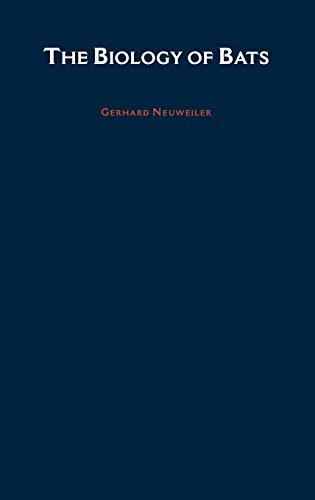 The biology of bats.: Neuweiler, Gerhard.
