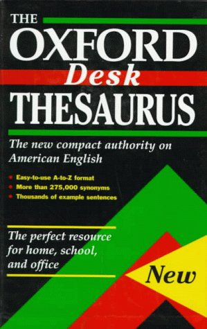 The Oxford Desk Thesaurus (0195099605) by Laurence Urdang