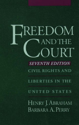 9780195099973: Freedom and the Court: Civil Rights and Liberties in the United States