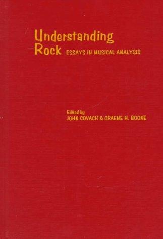 9780195100044: Understanding Rock: Essays in Musical Analysis