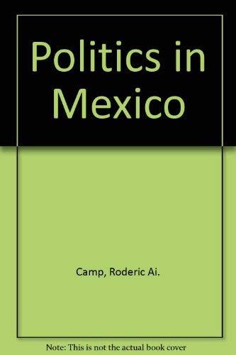 9780195100075: Politics in Mexico