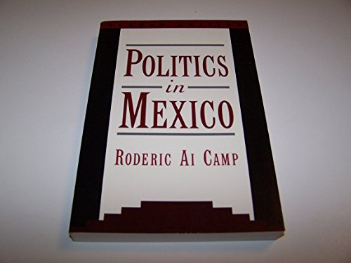 9780195100082: Politics in Mexico