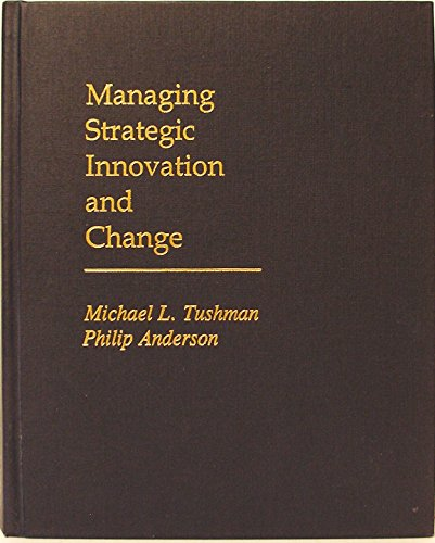 9780195100105: Managing Strategic Innovation and Change: A Collection of Readings