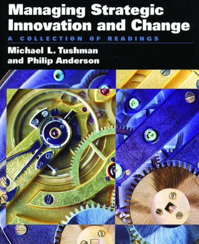 9780195100112: Managing Strategic Innovation and Change: A Collection of Readings