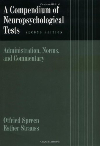 9780195100198: A Compendium of Neuropsychological Tests: Administration, Norms, and Commentary