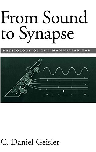 9780195100259: From Sound to Synapse: Physiology of the Mammalian Ear