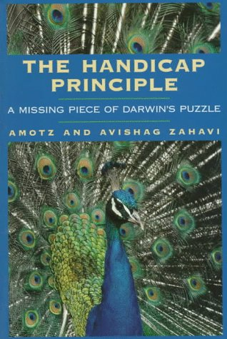 9780195100358: The Handicap Principle: A Missing Piece of Darwin's Puzzle