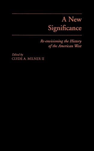 A New Significance: Re-Envisioning the History of: Bogue, Allan G.;Gutierrez,