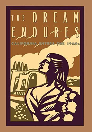 9780195100792: The Dream Endures: California Enters the 1940s