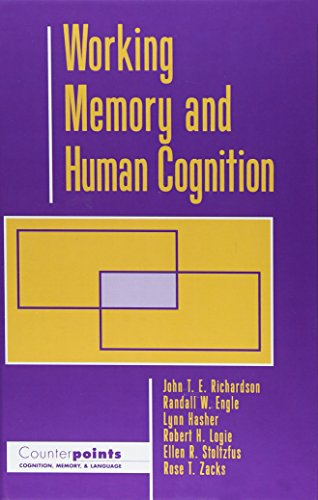 9780195100990: Working Memory and Human Cognition (Counterpoints: Cognition, Memory, and Language)