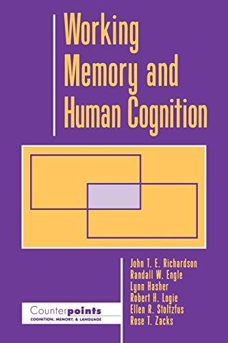 9780195101003: Working Memory and Human Cognition (Counterpoints: Cognition, Memory, and Language)