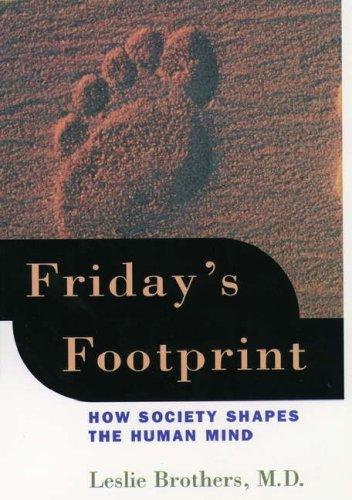 9780195101034: Friday's Footprint: How Society Shapes the Human Mind