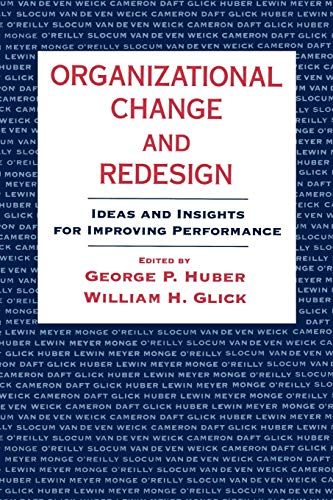 Organizational Change and Redesign: Ideas and Insights for Improving Performance